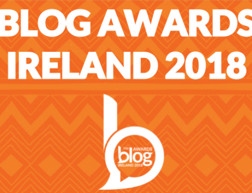 And We're Back! 2018 Blog Awards Ireland are HERE!